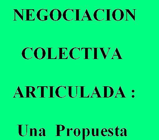 Negociacion Colectiva Articulada